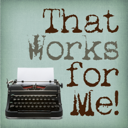 That Works For Me {book review + giveaway}