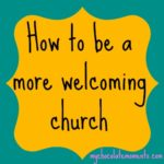 how to be a more welcoming church