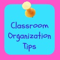 classroom organization tips series