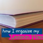 how I organize my lesson plans