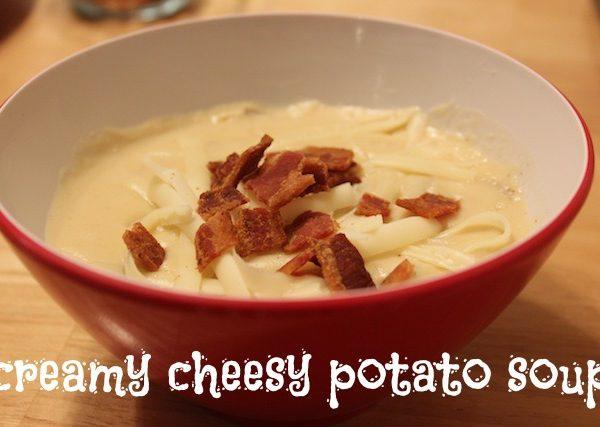 creamy cheesy potato soup
