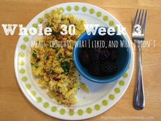 #whole30 week 3