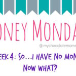 Money Mondays – four ways to increase your budget