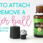 how to attach or remove a roller ball to a Young Living essential oil bottle
