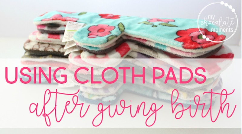 Using cloth pads (also called mama cloth) during the post partum period after giving birth