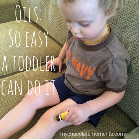 oils: so easy a toddler can do it