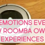the 12 emotions every new Roomba owner experiences