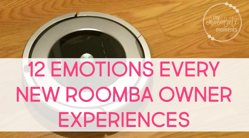 12 emotions every new Roomba owner experiences