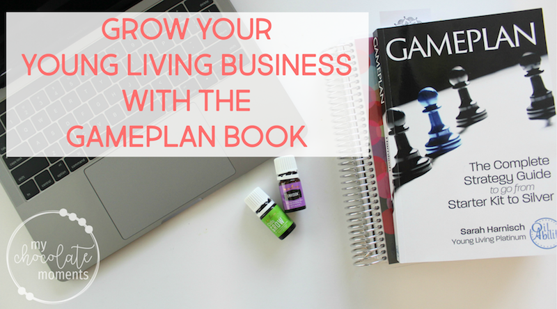 grow your Young Living business with the Gameplan book | Gameplan by Sarah Harnisch | Young Living business Gameplan