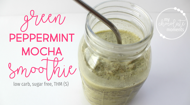 green peppermint mocha smoothie | Trim Healthy Mama smoothie recipe