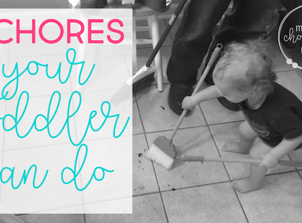 9 chore ideas for toddlers