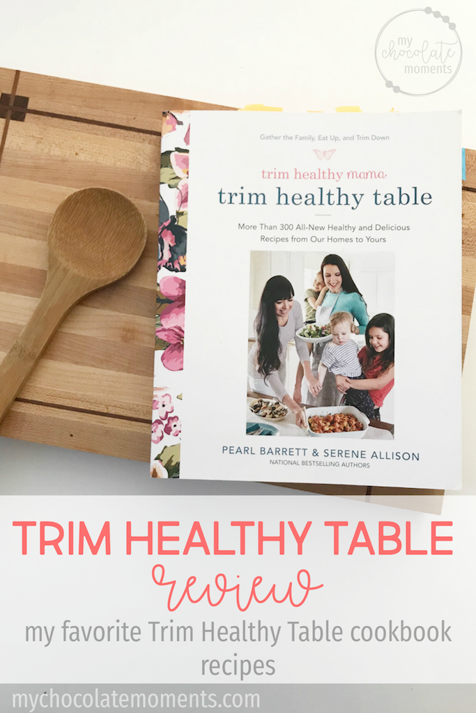 Trim Healthy Table Review My favorite Trim Healthy Table cookbook recipes
