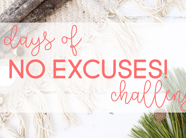 30 Days of No Excuses | Fighting Against Holiday Bad Habits!